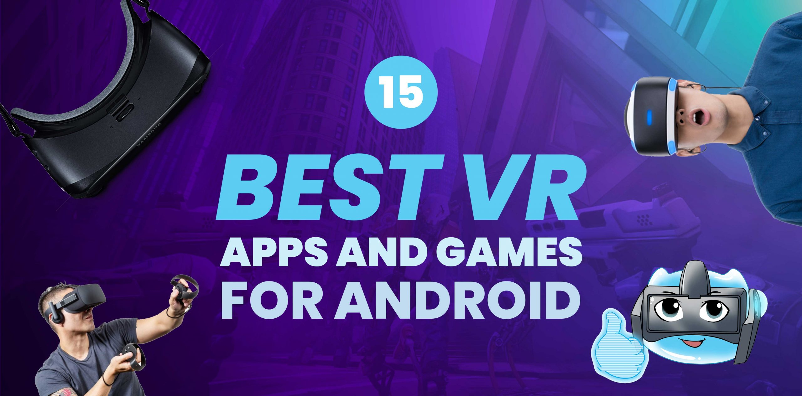 Best VR Apps & Games for Android 2017